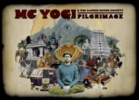 Post image for The New Yoga Playlist Standard – MC Yogi Pilgrimage